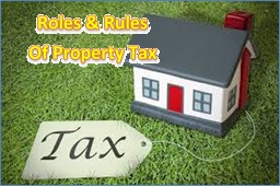 Roles & Rules of Property Tax